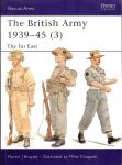 The British Army, 1939-1945 (3). The Far East