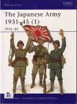 The Japanese Army, 1931-1945 (1). 1931-1942